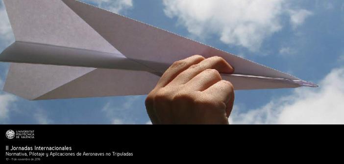 Jornadas internacionales gratuitas sobre drones en la UPV
