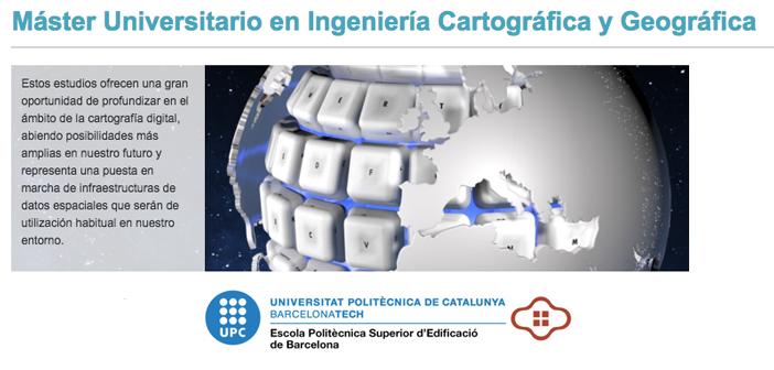 La Escuela Politécnica Superior de Edificación de Barcelona implantará en 2019 el nuevo Máster Universitario en Ingeniería Cartográfica y Geográfica