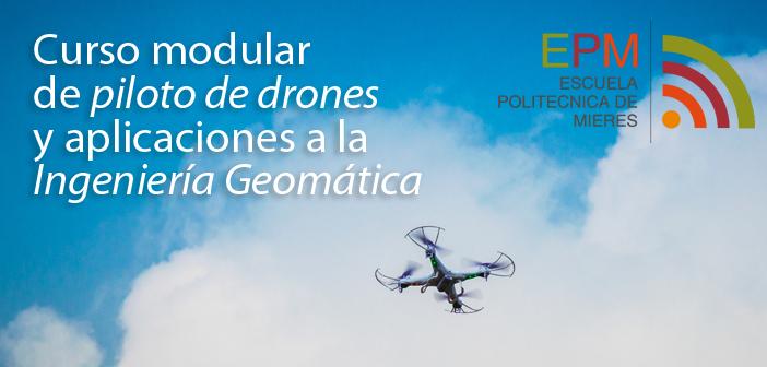 Curso pilotaje de drones en Escuela Politécnica de Mieres