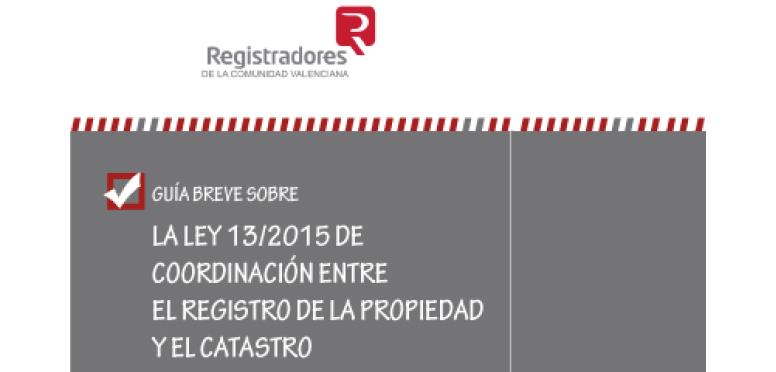 Gu a de los registradores valencianos sobre la ley 13 2015 for Registro de bienes muebles de valencia